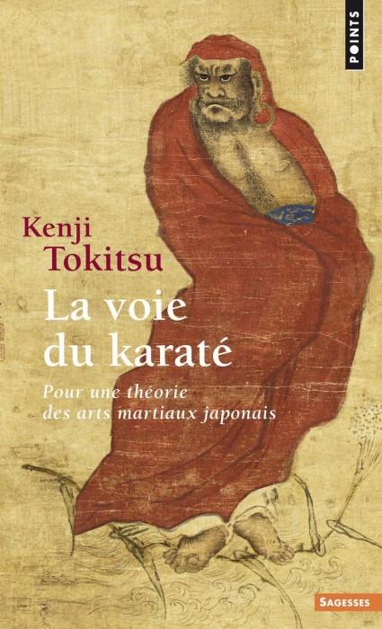 La voie du karaté - Pour une théorie des arts martiaux japonais