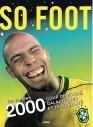 SO FOOT - Les années 2000
