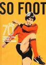 SO FOOT - Les années 70