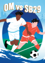 Affiche Match Foot OM/ Brest