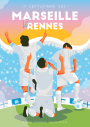 Affiche Officielle OM / Rennes
