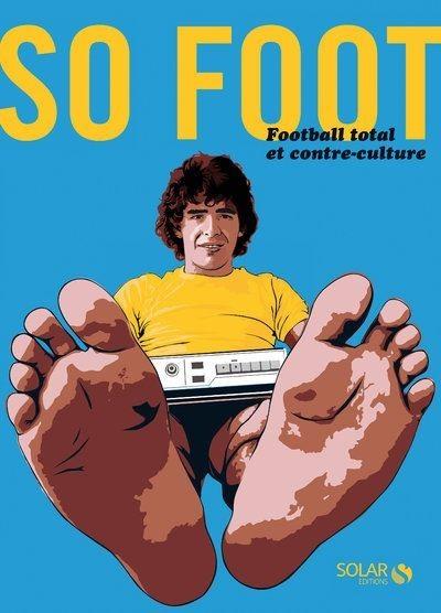SO FOOT - Football total et contre-culture