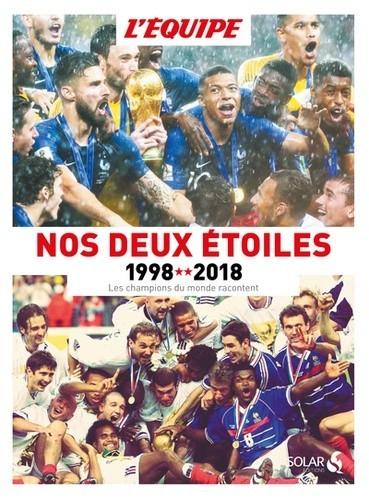 Nos deux étoiles - 1998-2018