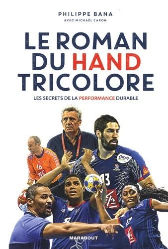 Le roman du hand tricolore