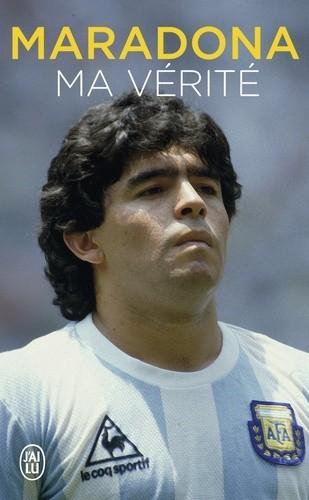 Maradona - Ma vérité