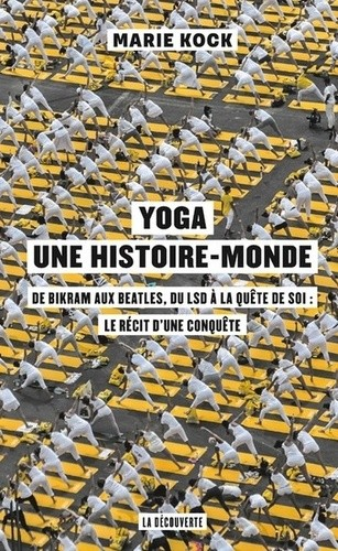 Yoga, une histoire monde
