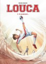 Louca - Tome 3 : Si seulement...
