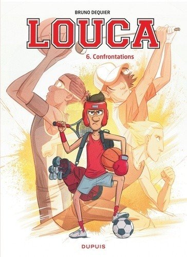 Louca - Tome 6 : Confrontations