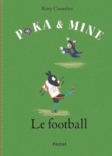 Poka & Mine - Le Football