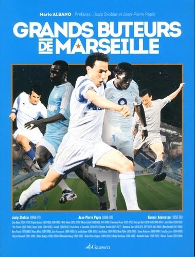 Grands buteurs de Marseille